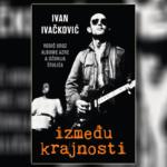 Između Krajnosti - Ivan Ivačković